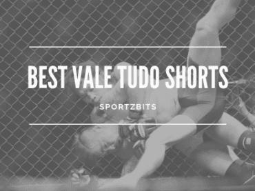 Best Vale Tudo Shorts