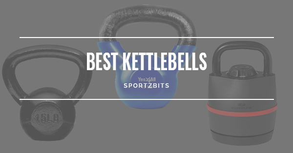 Best Kettlebells