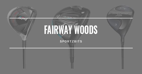 Best Fairway Woods