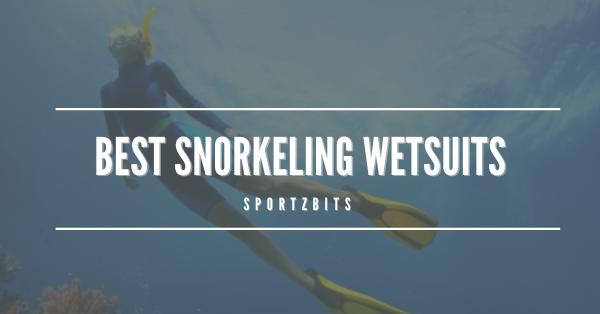Best Snorkeling Wetsuits