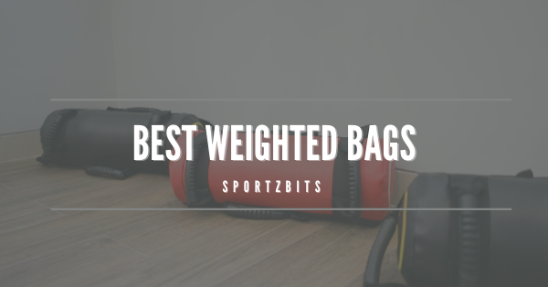 Best Weighted Bags